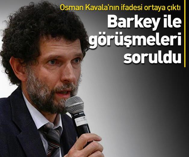 Son dakika: Osman Kavala'nın ifadesi ortaya çıktı!