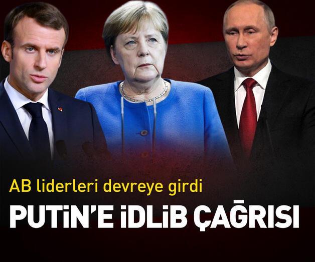 Son dakika: Merkel ve Macron'dan Putin'e İdlib çağrısı!