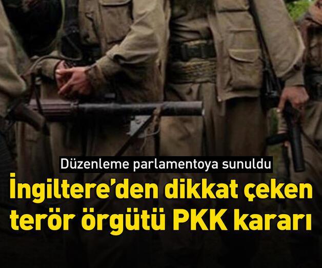 Son dakika: İngiltere'den dikkat çeken terör örgütü PKK kararı!