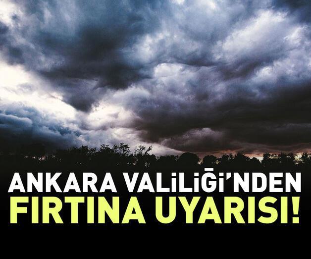 Son dakika: İstanbul'dan sonra Ankara için de fırtına uyarısı
