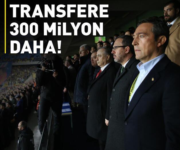 Son dakika: Transfere 300 milyon daha!