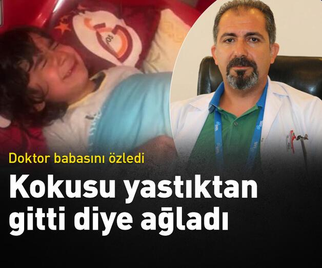 Son dakika: Doktor olan babasının yattığı yastığın kılıfı yıkanınca gözyaşlarına boğuldu