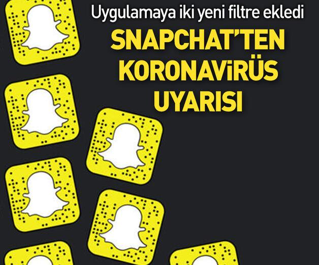 Son dakika: Snapchat koronavirüs ilgili uyarı yapan filtre yayınladı!
