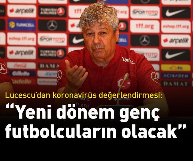 Son dakika: Mircea Lucescu: Yeni dönem genç futbolcuların olacak