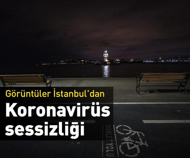 Son dakika: İstanbul'da koronavirüs sessizliği