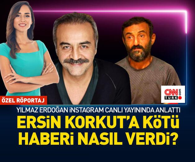Son dakika: Yılmaz Erdoğan, CNN TÜRK Instagram canlı yayınında