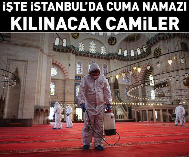 """Son dakika: İstanbul'da """"cuma namazı"""" kılınacak camiler açıklandı"""