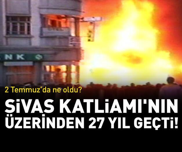 Son dakika: Sivas katliamının üzerinden 27 yıl geçti