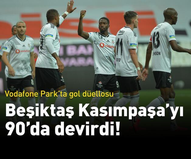 Son dakika: Beşiktaş Kasımpaşa'yı 90'da devirdi!