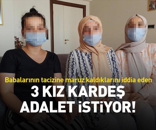 Son dakika: 3 kız kardeş adalet istiyor