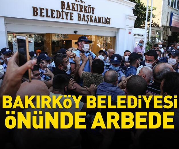 Son dakika: Bakırköy Belediyesi önünde arbede
