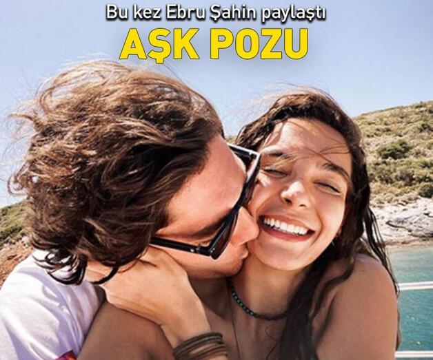 Son dakika: Ebru Şahin ile Cedi Osman'dan aşk pozu