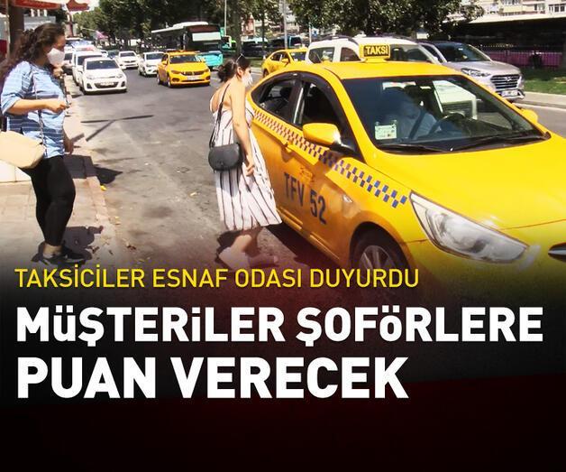 Son dakika: Müşteriler taksi şoförlerine puan verecek