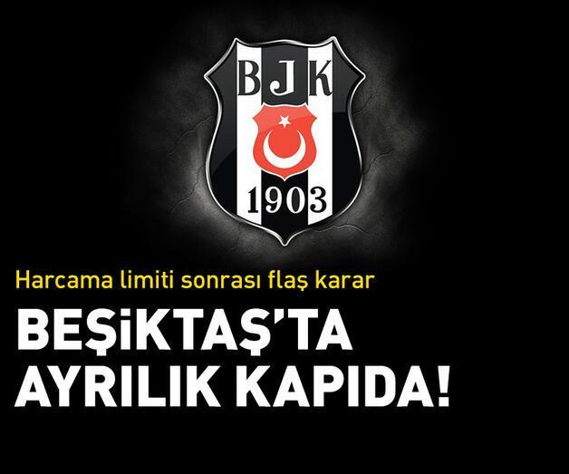 Son dakika: Limit kararı sonrası Beşiktaş'ta 3 ayrılık!