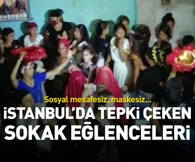 Son dakika: İstanbul'da tepki çeken sosyal mesafesiz, maskesiz sokak eğlenceleri