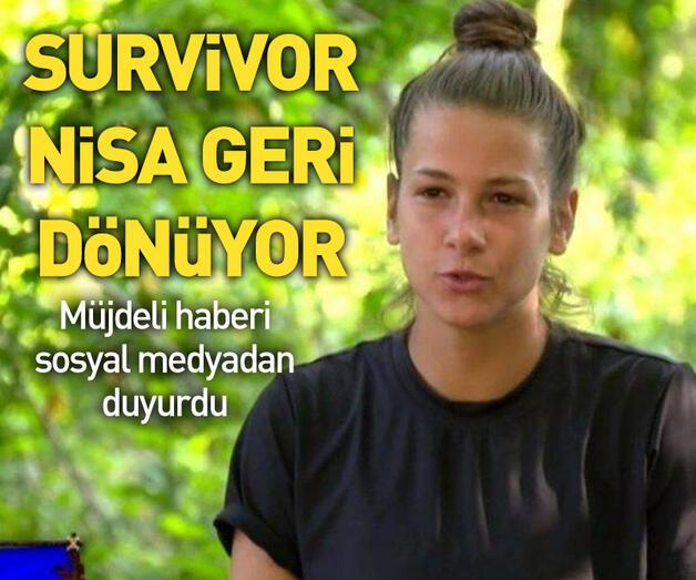 Son dakika: Survivor Nisa Bölükbaşı geri dönüyor!