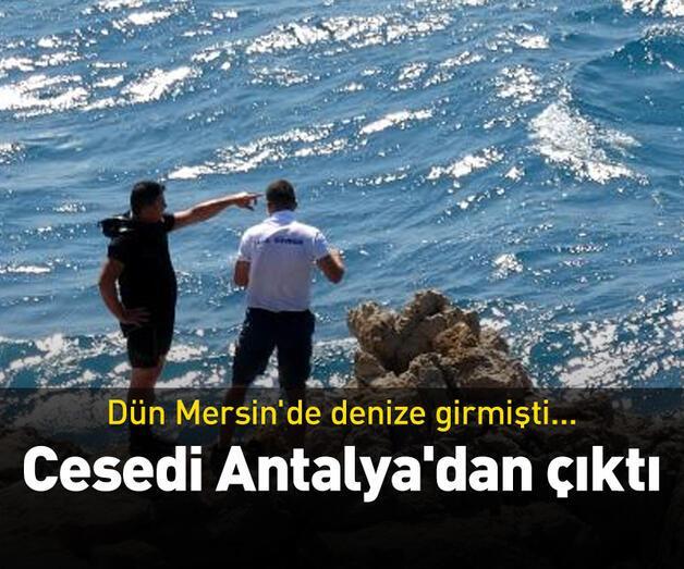 Son dakika: Cesedi Antalya'dan çıktı
