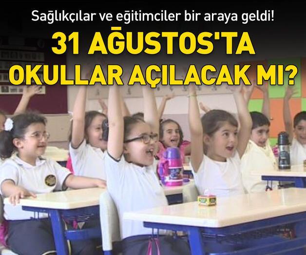Son dakika: 31 Ağustos'ta okullar açılacak mı?