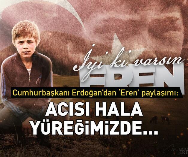 Son dakika: Erdoğan'dan Eren Bülbül paylaşımı