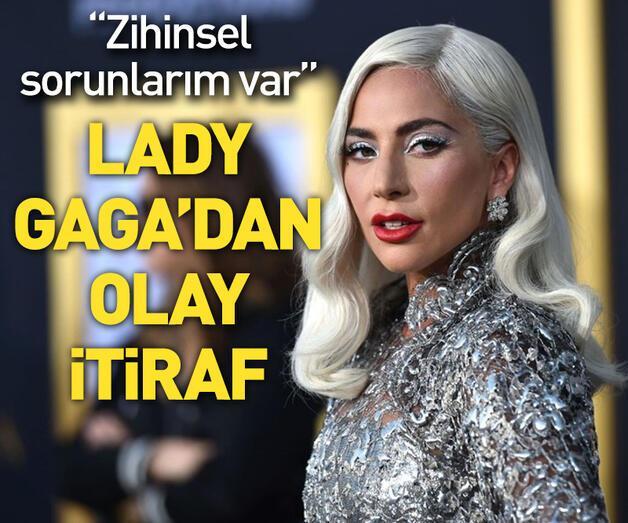 Son dakika: Lady Gaga'dan olay itiraf