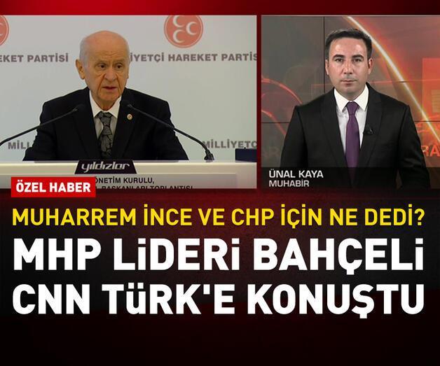 Son dakika: Bahçeli CNN TÜRK'e konuştu