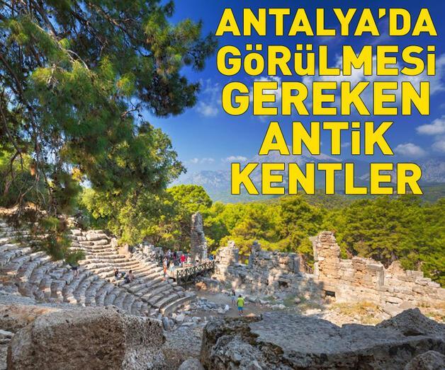 Son dakika: Antalya'da görülmesi gereken antik kentler