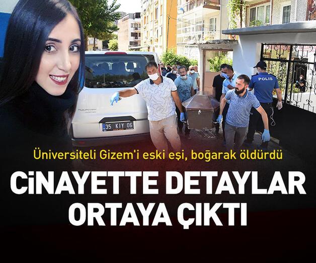 Son dakika: Üniversiteli Gizem'in cinayetinde detaylar ortaya çıktı
