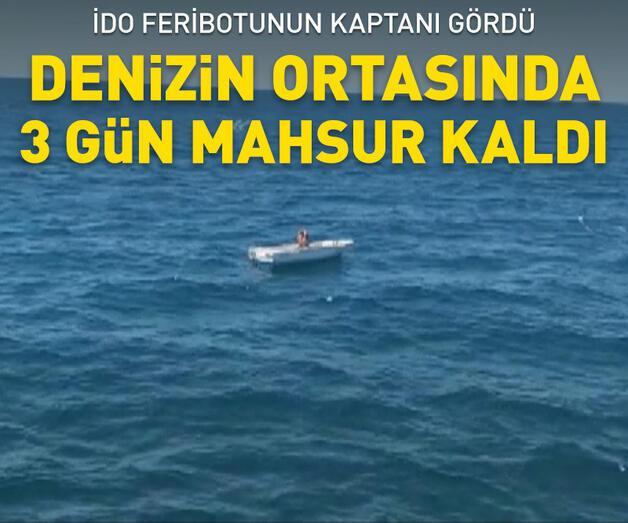 Son dakika: Marmara Denizi'nin ortasında 3 gündür mahsur kaldı