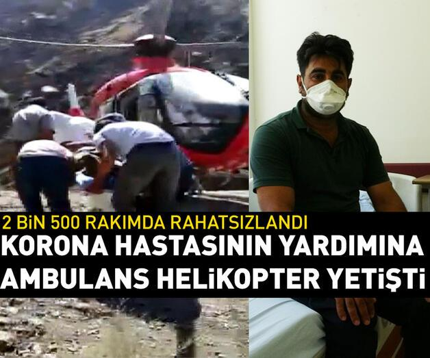 Son dakika: Covid hastası, 2 bin 500 rakımdan ambulans helikopterle alındı