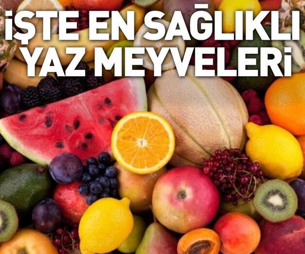 Son dakika: İşte en sağlıklı yaz meyveleri...