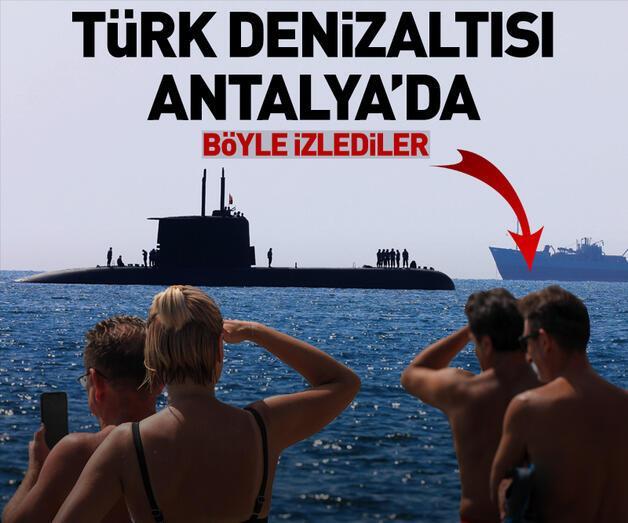 Son dakika: Türk denizaltısı Antalya'da