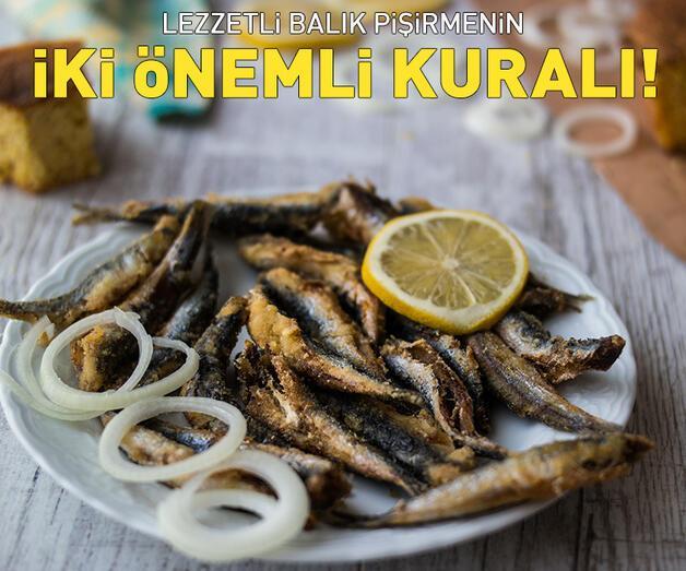 Son dakika: Lezzetli balık pişirmenin 2 önemli kuralı!