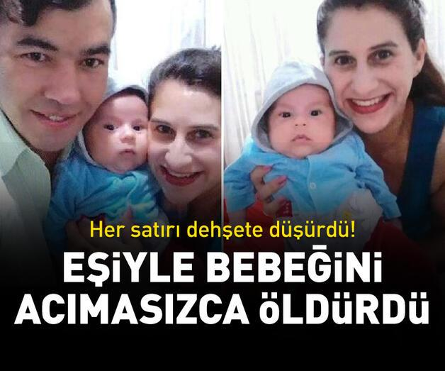 Son dakika: Eşiyle bebeğini acımasızca öldürdü