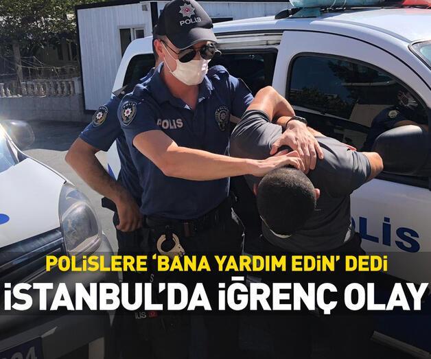 Son dakika: İstanbul'da iğrenç olay!