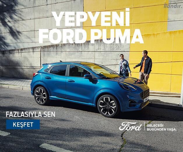 """Son dakika: Ford'un şehirli """"Puma""""sı yollara çıktı"""