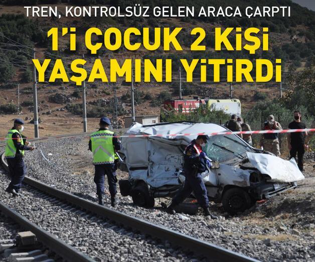 Son dakika: Tren araca çarptı: 1'i çocuk 2 kişi öldü, 1 çocuk yaralandı