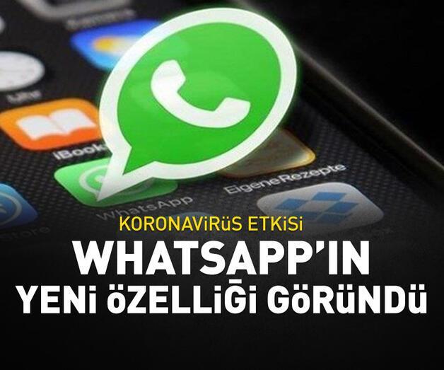 Son dakika: WhatsApp'ın yeni özelliği göründü