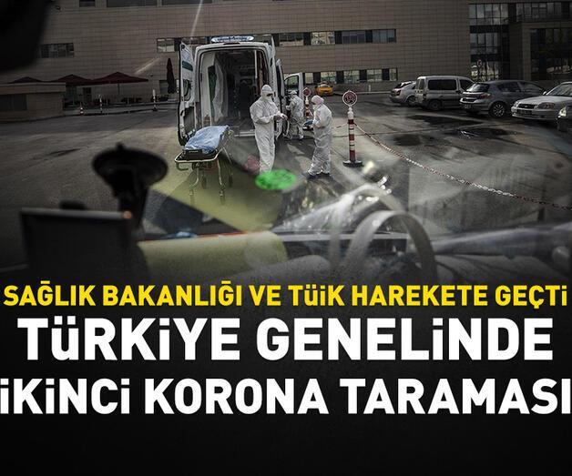 Son dakika: Türkiye genelinde ikinci koronavirüs taraması
