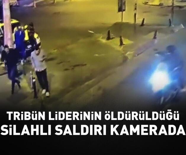 Son dakika: Ultraslan tribün liderinin öldürüldüğü silahlı saldırı kamerada