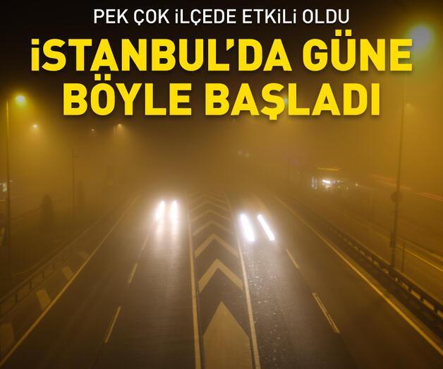 Son dakika: İstanbul yeni güne böyle başladı
