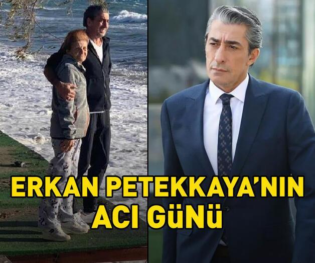 Son dakika: Oyuncu Erkan Petekkaya'nın acı günü