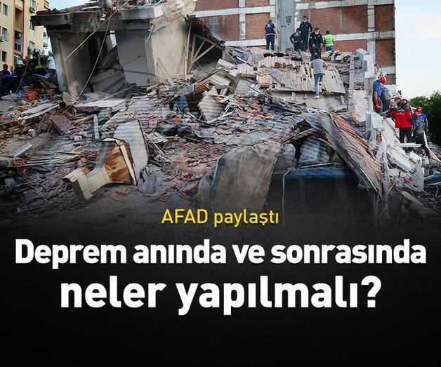 Son dakika: Deprem anında ve sonrasında neler yapılmalı?