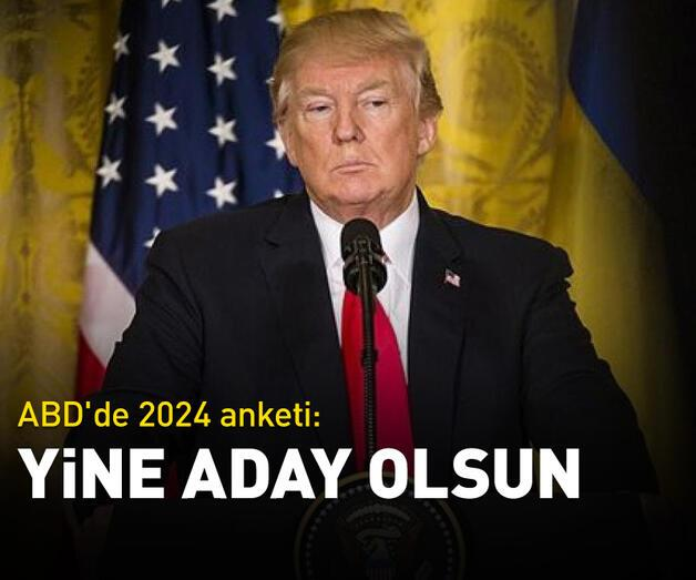 Son dakika: ABD'de 2024 anketi: Trump yine aday olsun