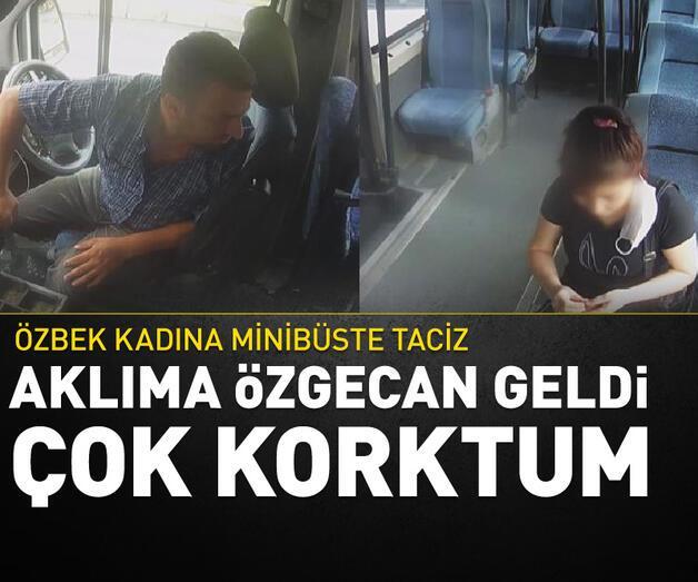 Son dakika: Özbek kadına minibüste taciz: Aklıma Özgecan geldi