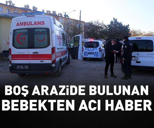 Son dakika: Sivas'ta boş arazide bulunan yeni doğmuş bebek hastanede öldü
