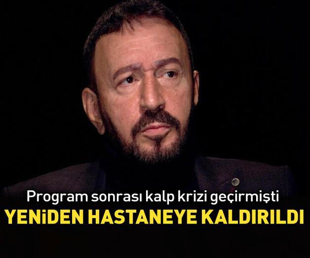 Son dakika: Mustafa Topaloğlu yeniden hastaneye kaldırıldı!