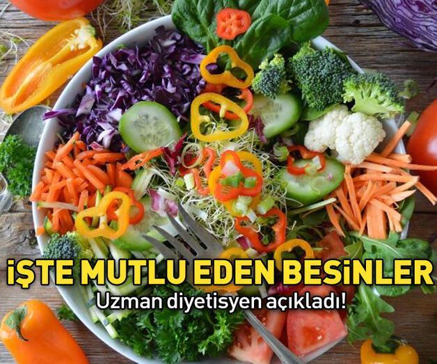 Son dakika: Uzman diyetisyen açıkladı! İşte insanı mutlu eden gıdalar