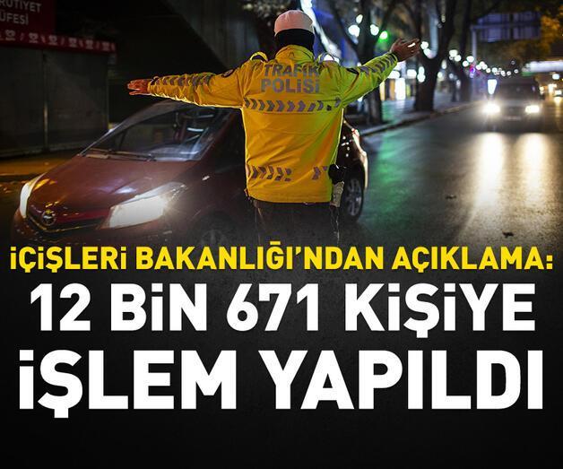 Son dakika: Hafta sonu sokağa çıkma kısıtlamasına uymayan 12 bin 671 kişiye işlem yapıldı
