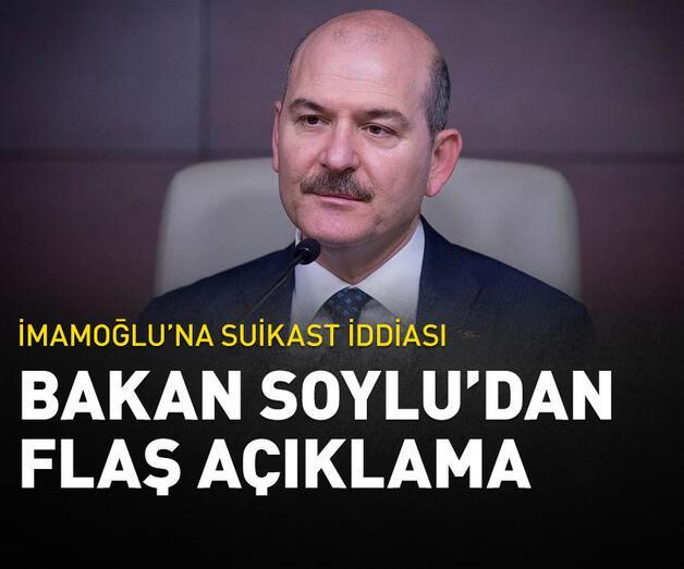 Son dakika: Bakan Soylu: Böyle bir suikast girişimi söz konusu değil