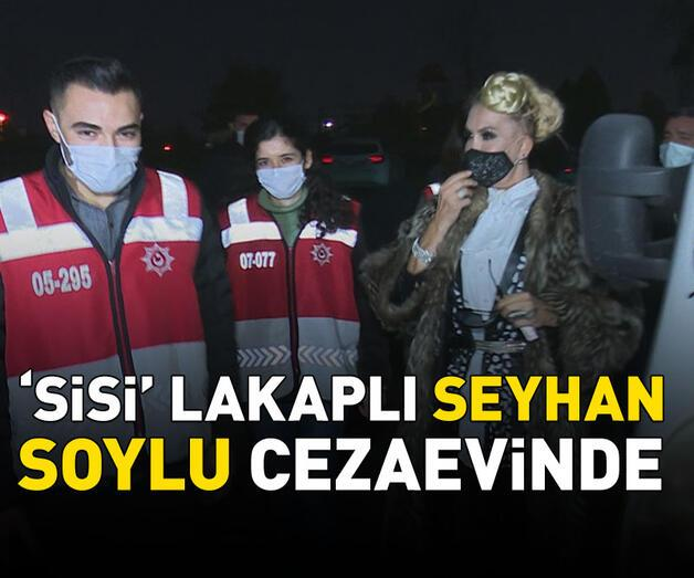 Son dakika: 'Sisi' lakaplı Seyhan Soylu cezaevinde